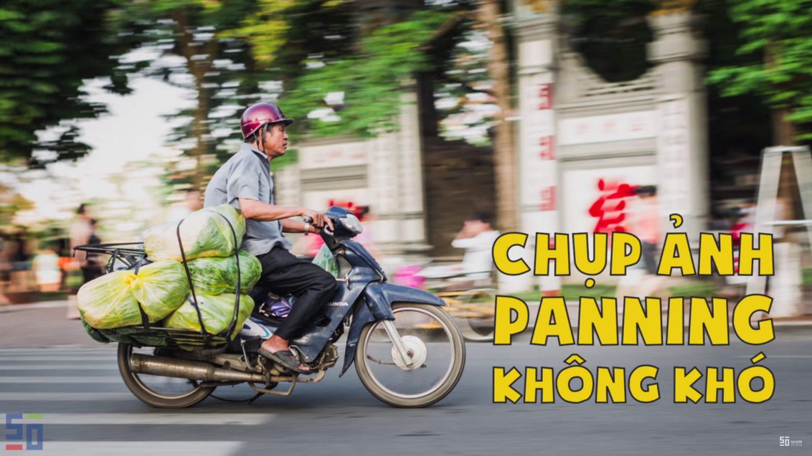 [Video]Hướng dẫn chụp ảnh panning (lia máy) | 50mm Vietnam