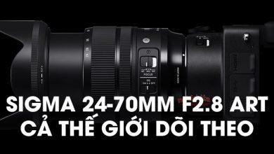 Sigma bất ngờ tung ra 24-70mm f/2.8 ART cùng 3 ống khủng khác! | 50mm Vietnam