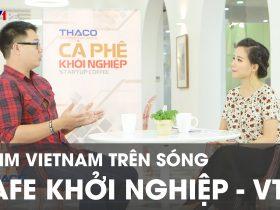 50mm Vietnam trên Cafe Khởi Nghiệp VTV1   50mm Vietnam
