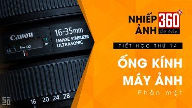 Nhiếp ảnh 360 Cơ Bản - Tập 14: Ống kính máy ảnh (phần 1) | 50mm Vietnam