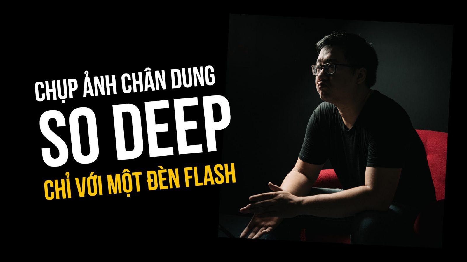 Quick Setup: Chụp ảnh chân dung so deep chỉ với một đèn flash   50mm Vietnam