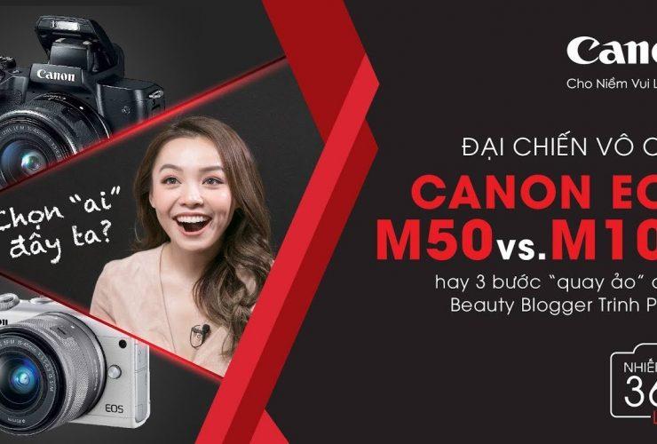 Nhiếp ảnh 360 Live!: EP03: Beauty Vlogger Trinh Phạm và đại chiến máy ảnh quay VLOG | 50mm Vietnam