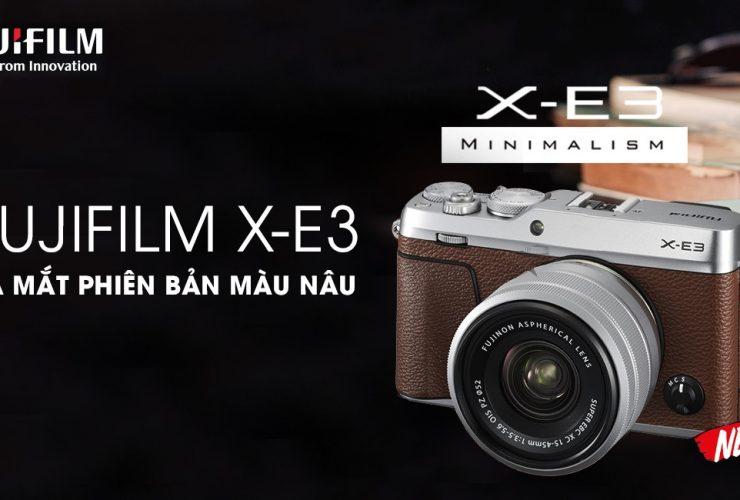 Fujifilm X-E3 có thêm phiên bản màu nâu | 50mm Vietnam Official Site