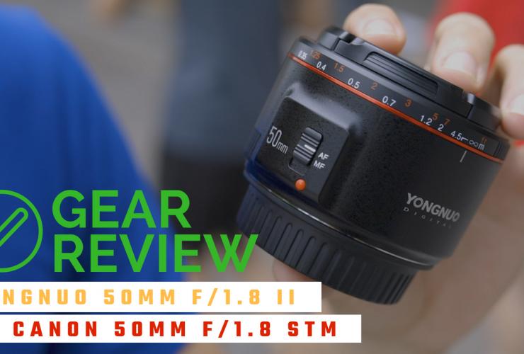 Gear Review - Yongnuo 50mm f/1.8 II (vs Canon 50mm f/1.8 STM) | 50mm Vietnam