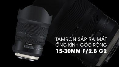 Tamron chuẩn bị ra mắt ống kính góc rộng 15-30mm G2 | 50mm Vietnam