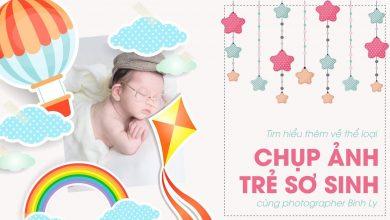 [Mùa III] Chit Chat Nhiếp Ảnh Số 6: Chụp ảnh trẻ sơ sinh NewBorn cùng Binh Ly | 50mm Vietnam