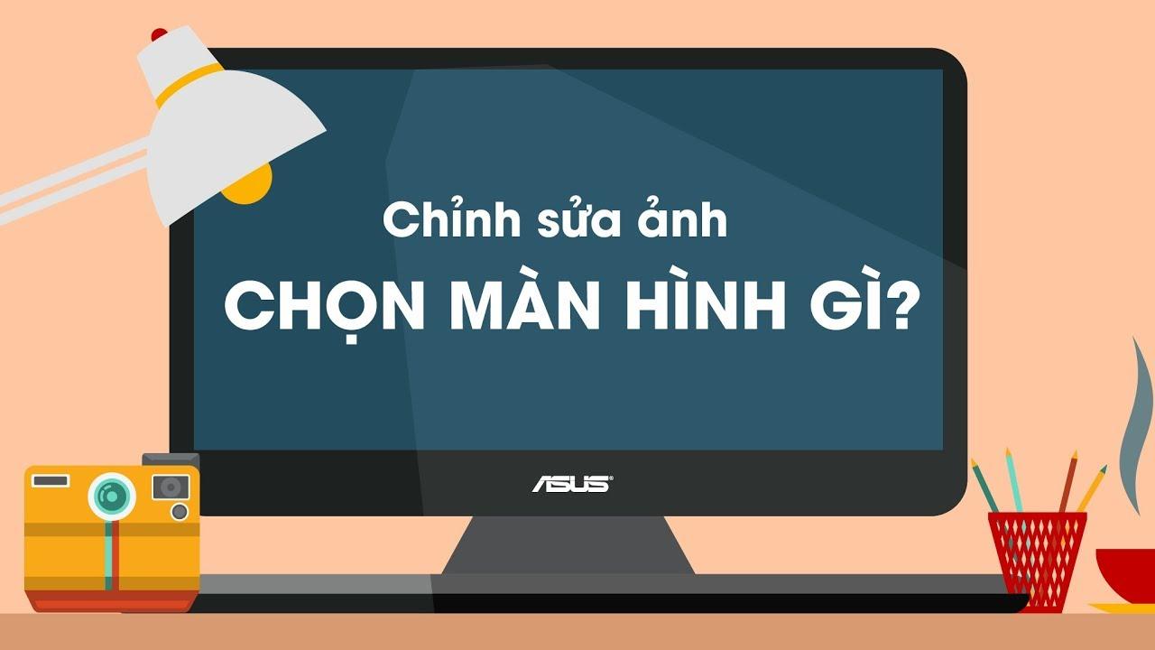 Bên lề Lightroom tập 3: Màn hình cho đồ họa 3 triệu - 9 triệu - 17 triệu có gì hot? | 50mm Vietnam