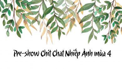 [LIVE] Chit Chat Nhiếp Ảnh - Pre-show mở màn mùa Chit Chat Nhiếp Ảnh mới | 50mm Vietnam