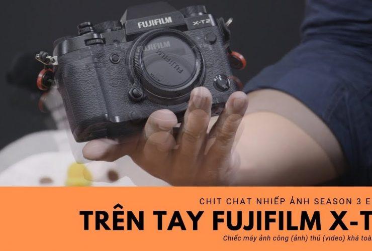Chit Chat Nhiếp Ảnh S3E11: Trải nghiệm Fujifilm X-T2 | 50mm Vietnam
