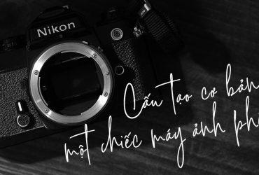 Cùng Chikimo tìm hiểu về cấu tạo máy ảnh phim | 50mm Vietnam