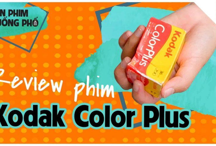 Kodak ColorPlus - Quá RẺ để có một bức ảnh màu VINTAGE   Tập 6   Lên Phim Xuống Phố   50mm Vietnam