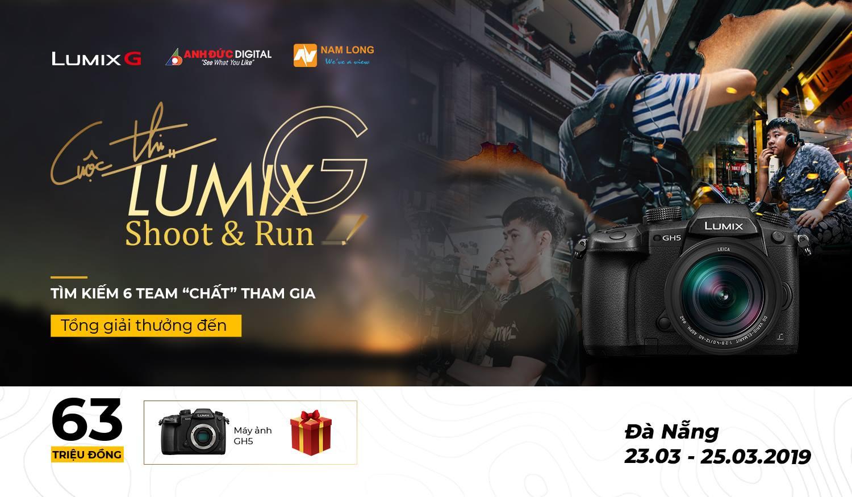 Lumix - Shoot & Run - cuộc đua khốc liệt cho các đội làm phim chuyên nghiệp   50mm Vietnam