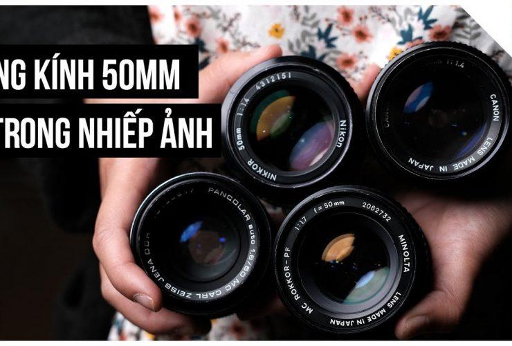 Ống kính 50mm - Tiêu cự cơ bản trong nhiếp ảnh phim | Tập 17 | Lên Phim Xuống Phố | 50mm Vietnam