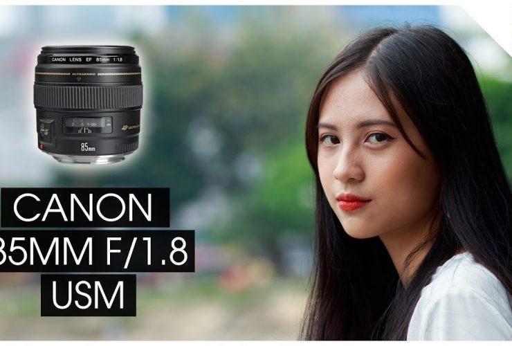 Canon 85mm f/1.8 USM - Ống kính cơ bản cho người chụp ảnh chân dung | 50mm Vietnam