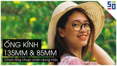Ống kính 85mm và 135mm - Chọn gì để chụp ảnh chân dung | Tập 21 | Lên Phim Xuống Phố | 50mm Vietnam
