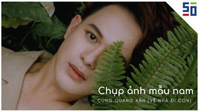 Chụp ảnh mẫu nam cùng Quang Anh (VỀ NHÀ ĐI CON) | Đồ Rẻ Ảnh Chất | Tập 7 | 50mm Vietnam