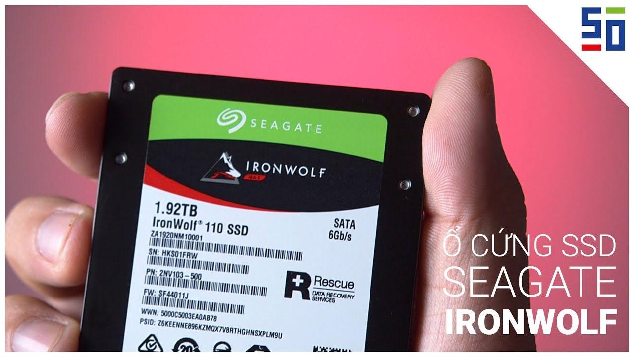 Thần dược khi dựng Video RAW của 50mm Vietnam: Ổ cứng SSD Seagate Ironwolf