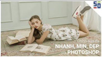 Cách làm da MỊN, ĐẸP, NHANH mà không bết với Photoshop! - Phòng tối 50mm | 50mm Vietnam