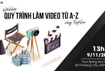Workshop: Làm video/vlog từ A đến Z với máy ảnh Fujifilm   50mm Vietnam