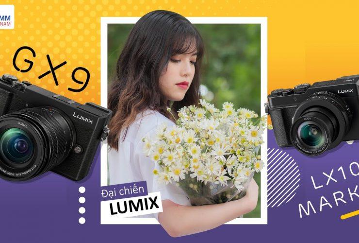 Đại chiến chụp ảnh: Lumix GX9 vs Lumix LX100 II thi tài!