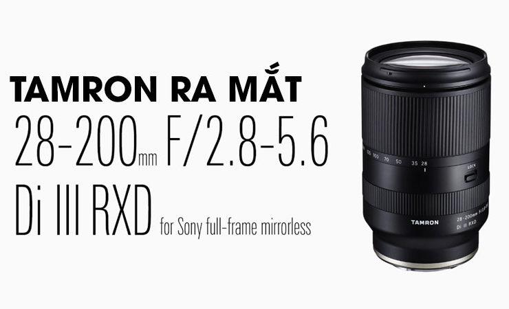 Tamron ra mắt ống zoom từ nhà đến trường 28-200mm f/2.8-5.6 cho ngàm E