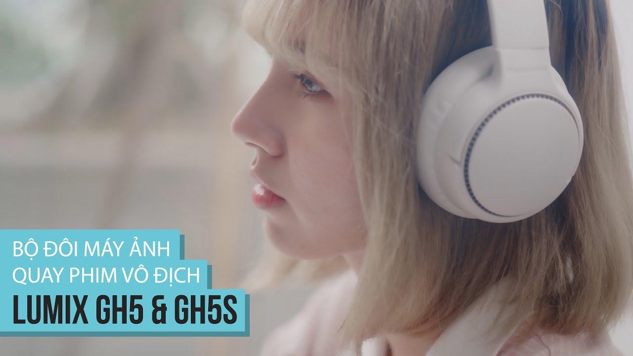 Bộ đôi máy ảnh QUAY PHIM VÔ ĐỊCH! - Panasonic LUMIX GH5 và GH5s | Gear Review