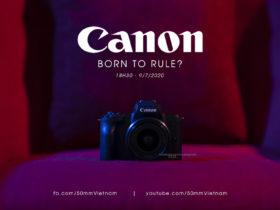 Livestream bình luận Canon EOS R5, R6 và dàn ống RF