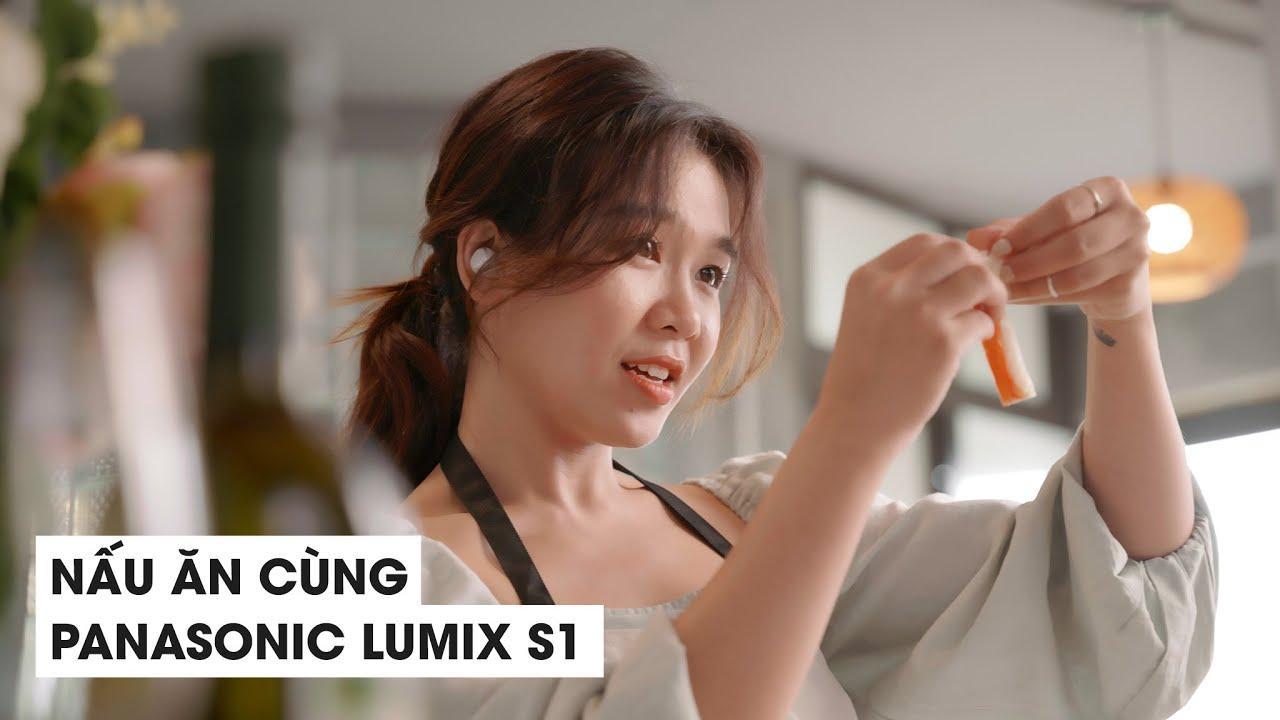 Thử nghiệm quay phim với LUMIX S1: Trưa nay ăn gì?