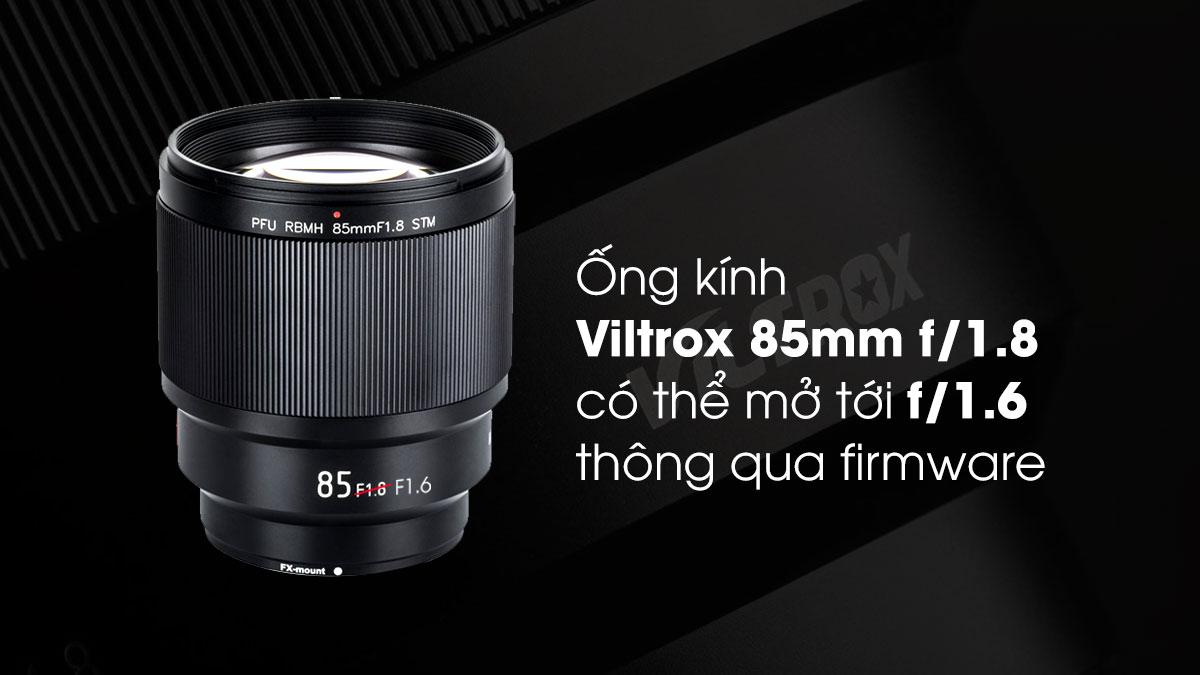 Ống kính Viltrox 85mm f/1.8 có thể mở tới f/1.6 với firmware   50mm Vietnam - Chuyên Trang Nhiếp Ảnh