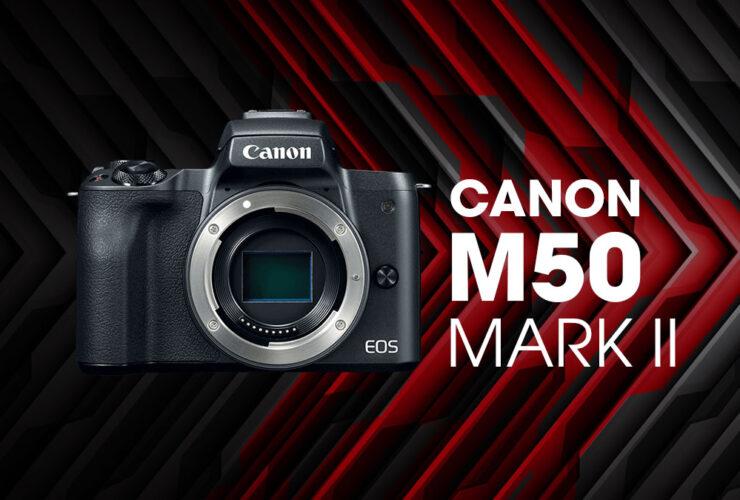 Canon EOS M50 Mark II sẽ ra mắt sớm thôi? | 50mm Vietnam - Chuyên Trang Nhiếp Ảnh