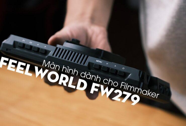 Màn hình vừa TO vừa SÁNG dành cho Filmmaker - Feelworld FW279