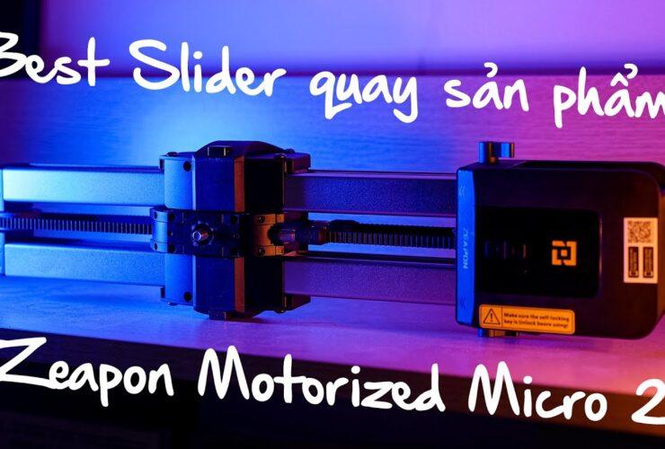 Quay sản phẩm không thể thiếu chiếc Slider tự động Zeapon Micro 2 | 50mm Vietnam