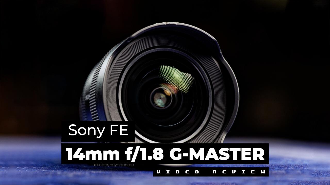 [Video Review] Ống kính Sony FE 14mm f/1.8 GM | 50mm Vietnam - Chuyên Trang Nhiếp Ảnh