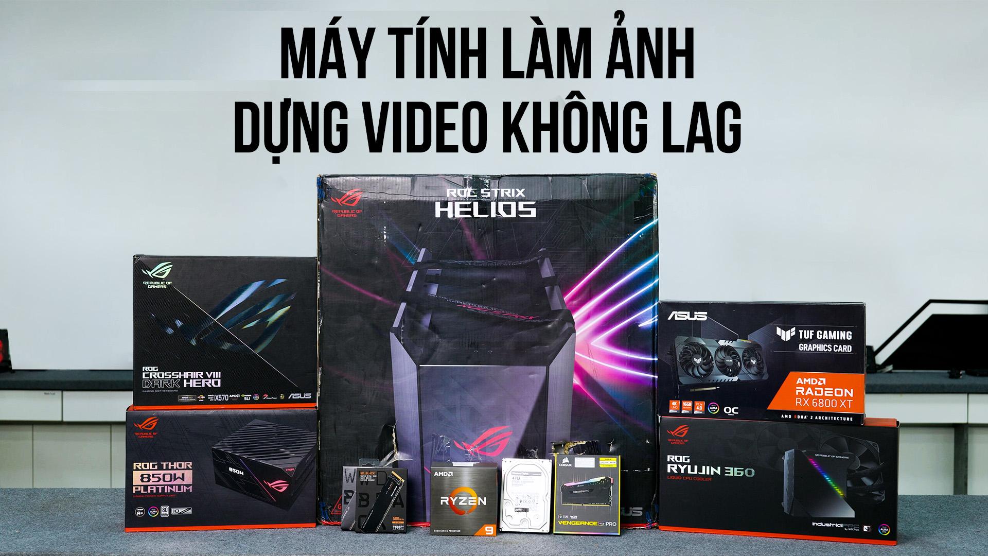 Máy tính cấu hình siêu khỏe để dựng video và làm ảnh KHÔNG LAG! 50mm Vietnam - Chuyên Trang Nhiếp ẢNh