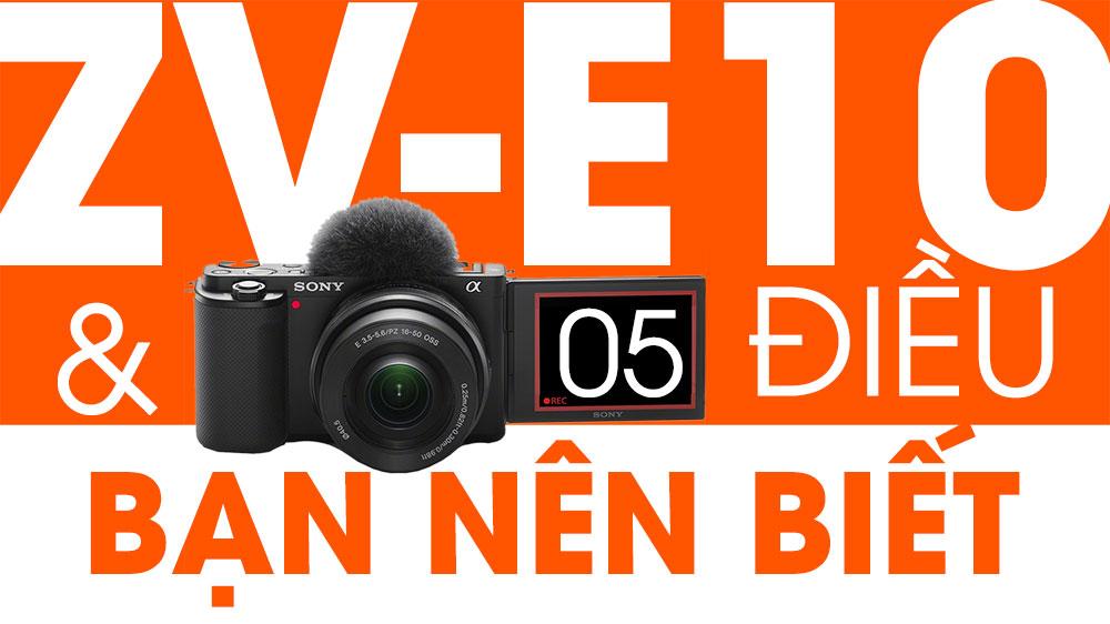 [Video] Sony ZV-E10 - 5 điều bạn cần biết về chiếc máy ảnh làm vlog này! | 50mm Vietnam - Chuyên Trang Nhiếp Ảnh